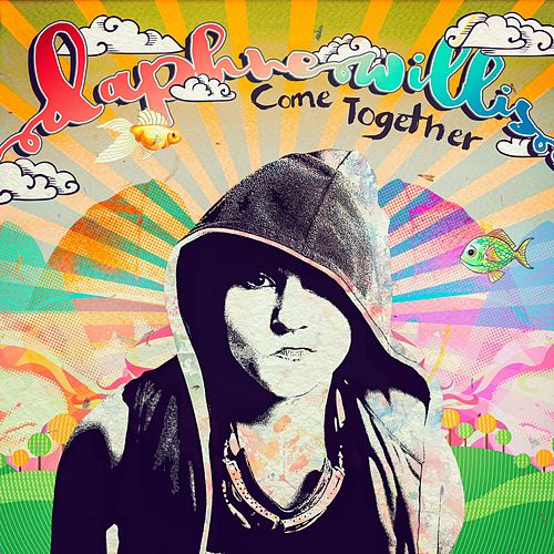Play & Download Come Together by Daphne Willis | Napster