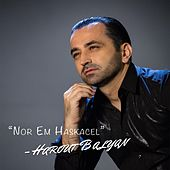 Play & Download Nor 'em Haskatsel by Harout Balyan | Napster