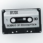 Play & Download Sounds of Redemption by Rudi | Napster