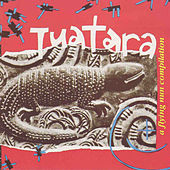 Play & Download Tuatara by Various Artists | Napster