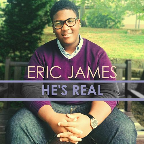Play & Download He's Real by Eric James | Napster