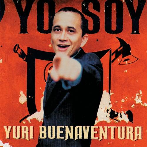 Play & Download Yo Soy by Yuri Buenaventura | Napster