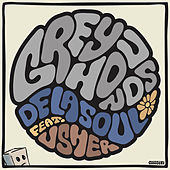 Play & Download Greyhounds (feat. Usher) by De La Soul | Napster