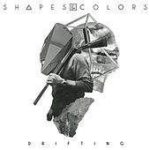 Play & Download Drifting by Shapes | Napster