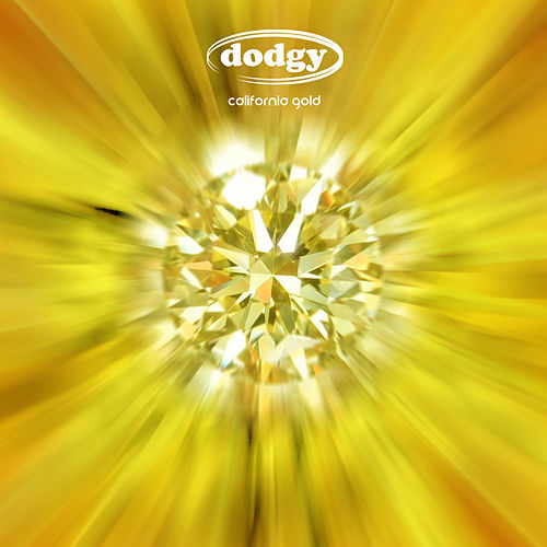 California Gold by Dodgy