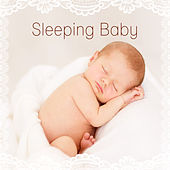 Sleeping Baby – Lullaby Classical Piano, Mozart to Sleep, Mozart for Bedtime by Classical Lullabies