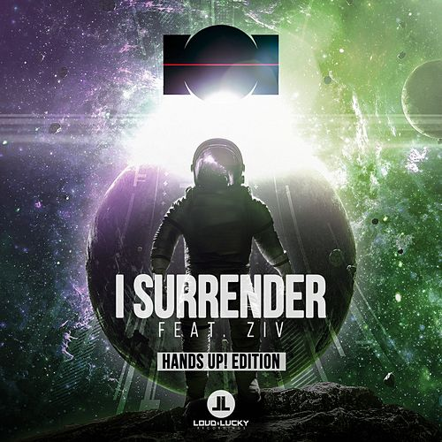 I Surrender (Hands Up! Edition) by I
