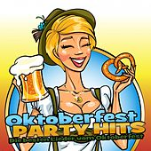 Oktoberfest Party Hits by Various Artists