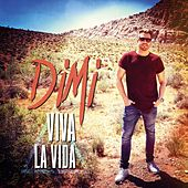 Play & Download Viva La Vida by Dimi | Napster