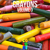 Play & Download Crayons, Vol. 3 by Various Artists | Napster