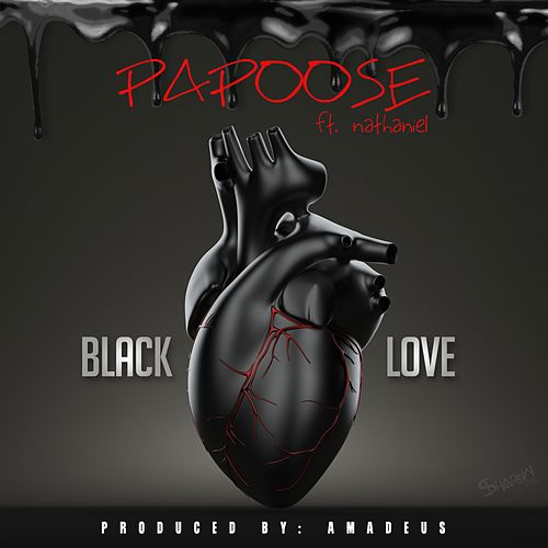 Play & Download Black Love (feat. Nathaniel) - Single by Papoose | Napster
