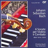 Play & Download BACH, J.S.: Sonatas Nos. 1-6 for Violin and Harpsichord (Busch, Johannsen) by Christine Busch | Napster