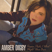 Play & Download Passion, Pride and What Might Have Been by Amber Digby | Napster