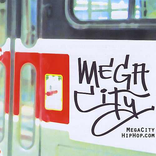 Mega City Hip Hop Compilation by Various Artists