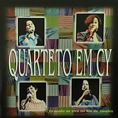 Play & Download Quarteto em Cy (Ao Vivo) by Quarteto Em Cy | Napster