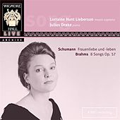 Play & Download Schumann: Frauenliebe und-leben / Brahms: 8 Songs Op. 57 by Various Artists | Napster