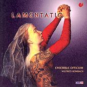 Play & Download YCART, B.: Lamentations / ISAAC, H.: Proper cycle de sancta cruce / JOSQUIN DES PREZ: Miserere mei Deus secundum (Officium Ensemble) by Wilfried Rombach | Napster