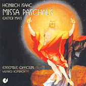 Play & Download ISAAC, H.: Missa paschalis (Ensemble Officium) by Wilfried Rombach | Napster