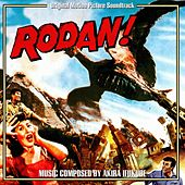 Play & Download Rodan (Original Motion Picture Soundtrack) by Akira Ifukube | Napster