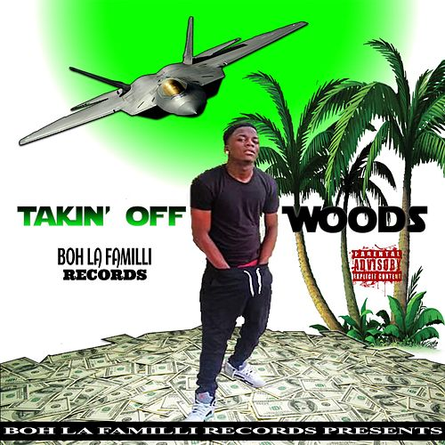 Play & Download Takin' Off by Woods | Napster