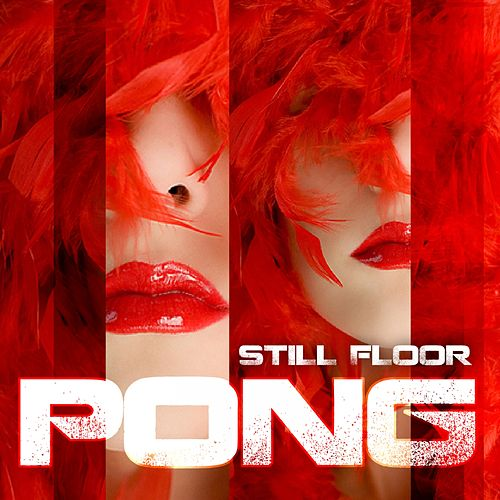 Play & Download Pong by Still Floor | Napster