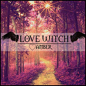 Play & Download Love Witch by Amber | Napster