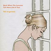Play & Download Back When the Summer Felt More Like a Year by Pål Angelskår | Napster