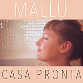 Casa Pronta by Mallu Magalhães