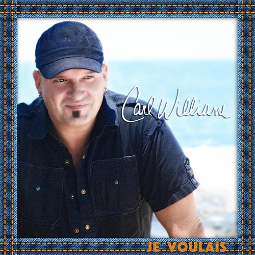 Play & Download Je voulais by Carl William | Napster