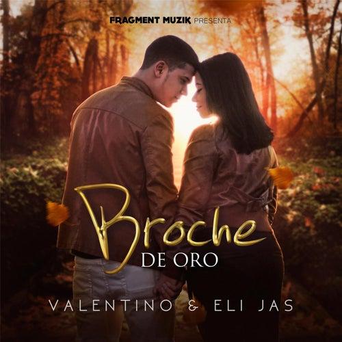 Broche de Oro (feat. Eli Jas) de Valentino