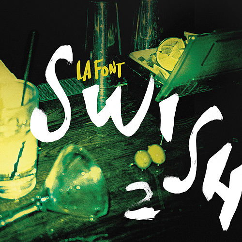 Swish 2 by La Font