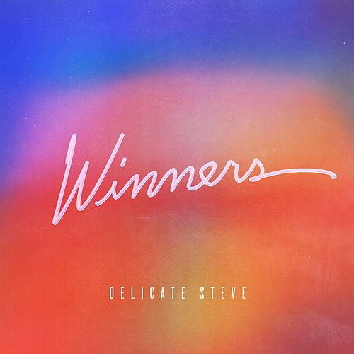 Winners by Delicate Steve