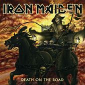 Play & Download Death on the Road by Iron Maiden | Napster