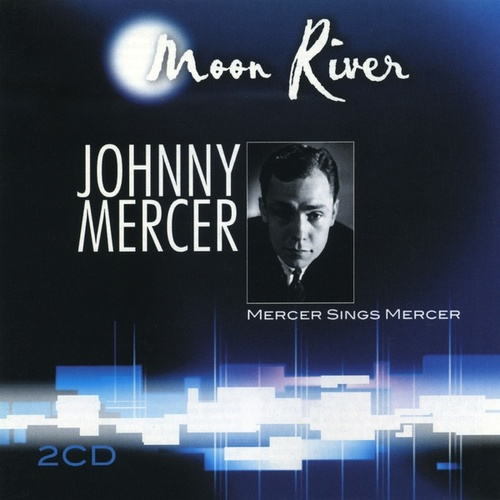 Play & Download Moon River by Johnny Mercer | Napster