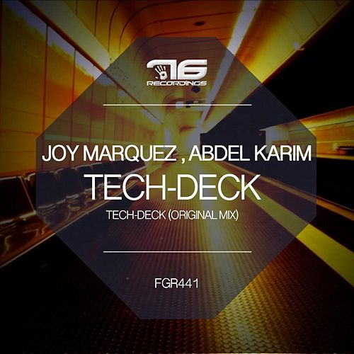 Play & Download Tech Deck by Joy Marquez | Napster