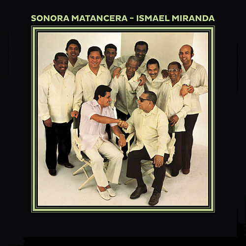 Play & Download Sonora Matancera / Ismael Miranda by Ismael Miranda | Napster