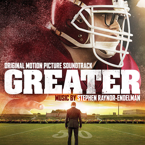 Play & Download Greater (Original Motion Picture Soundtrack) by Stephen Endelman | Napster