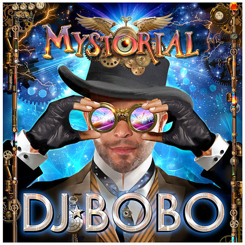 Play & Download Mystorial by DJ Bobo | Napster