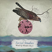 Play & Download Wind up Wooden Heart by Social Studies | Napster