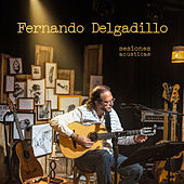 Play & Download Sesiones Acústicas by Fernando Delgadillo | Napster