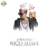 Play & Download Rico Suave by J. Alvarez | Napster