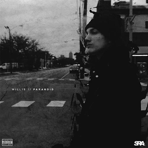 Play & Download Paranoid by Willis | Napster