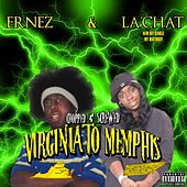 Play & Download Virginia to Memphis (Chopped and Screwed) by La' Chat | Napster