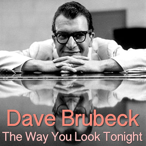 The Way You Look Tonight de Dave Brubeck