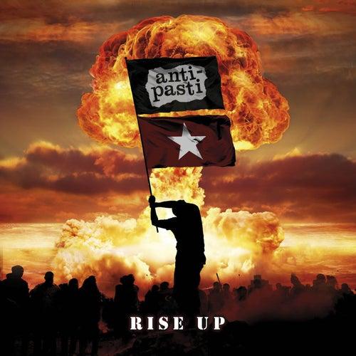 Rise Up von Anti-Pasti