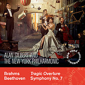 Brahms: Tragic Overture - Beethoven: Symphony No. 7 by Alan Gilbert