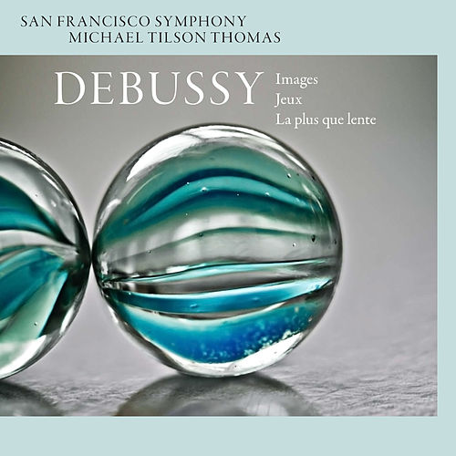 Play & Download Debussy: Images - Jeux - La plus que lente by Michael Tilson Thomas | Napster