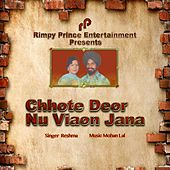 Play & Download Chhote Deor Nu Viaon Jana by Reshma | Napster