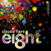 Play & Download Eight by Claudio Fiore | Napster
