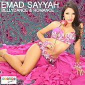 Play & Download Bellydance & Romance by Emad Sayyah | Napster